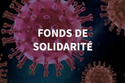 Le fonds de solidarité COVID 19 : mode d'emploi